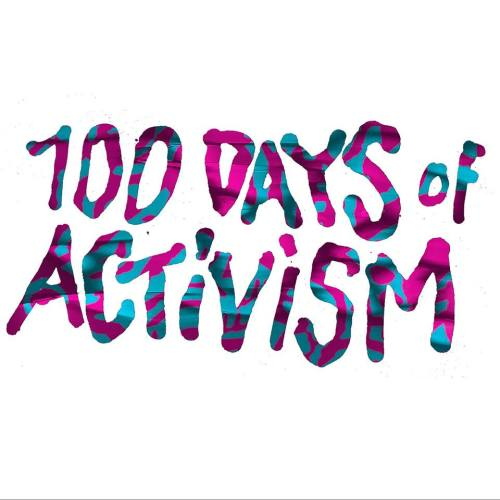 100 Days of Activism
